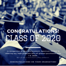 2020 graduates are eligible for 25% off glasses purchased June first through June sixth